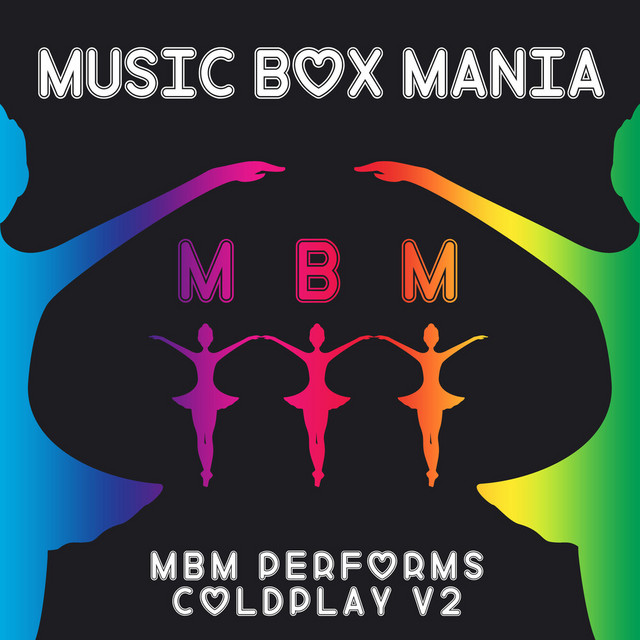 MBM Performs Coldplay, Vol. 2