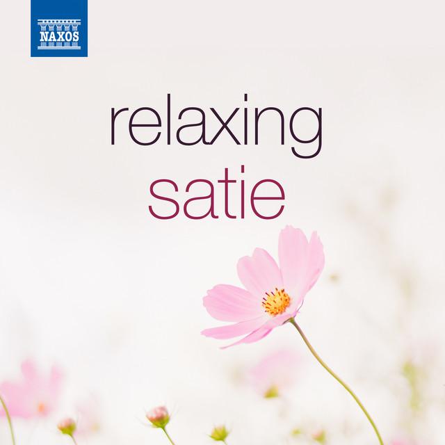 Relaxing Satie