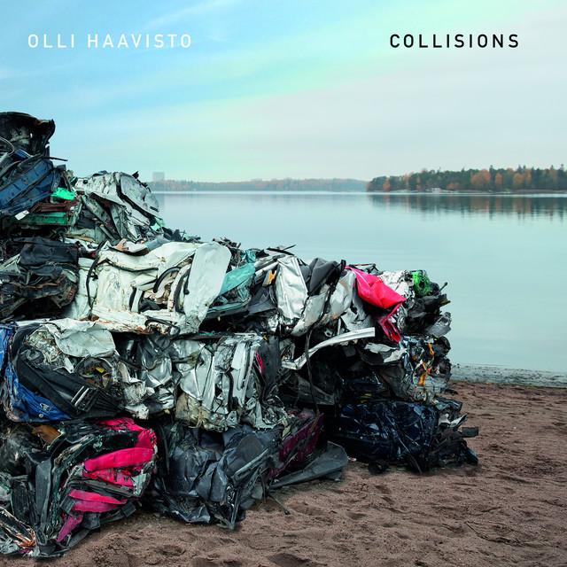 Kansikuva: Olli Haavisto - Collisions