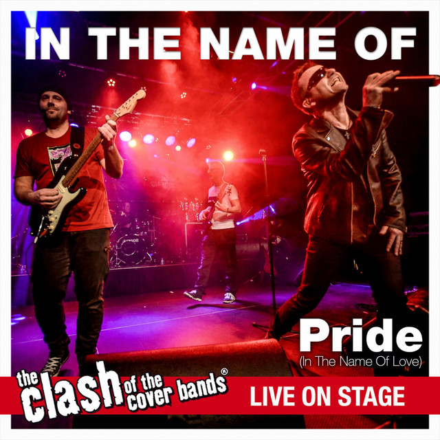 Pride - The Clash of the Cover Bands Live On Stage
