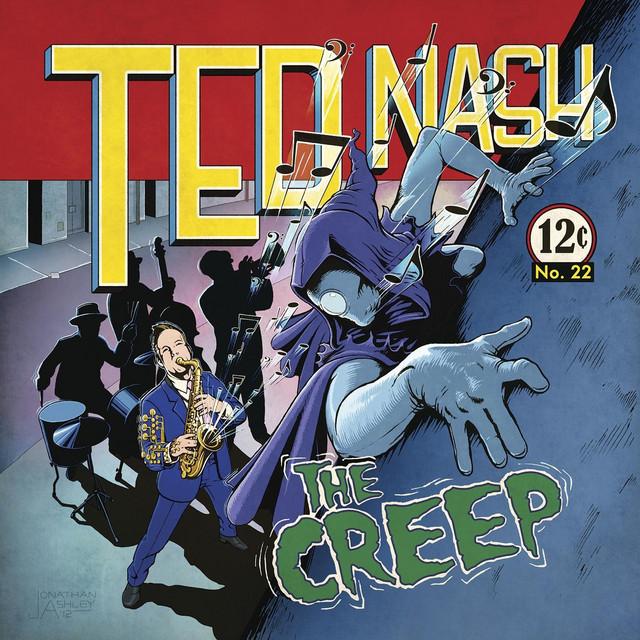 Ted Nash – The Creep