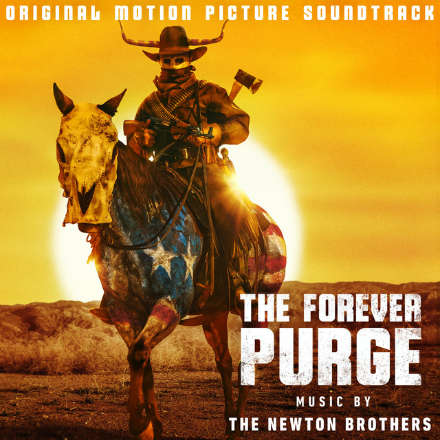 The Forever Purge (Original Motion Picture Soundtrack) - Official Soundtrack