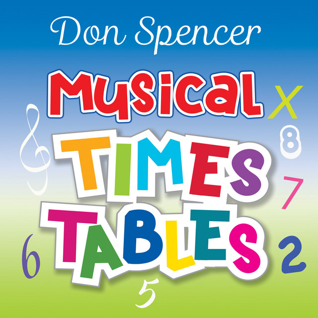 Musical Times Tables by Don Spencer