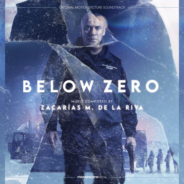Below Zero (Original Motion Picture Soundtrack) - Official Soundtrack