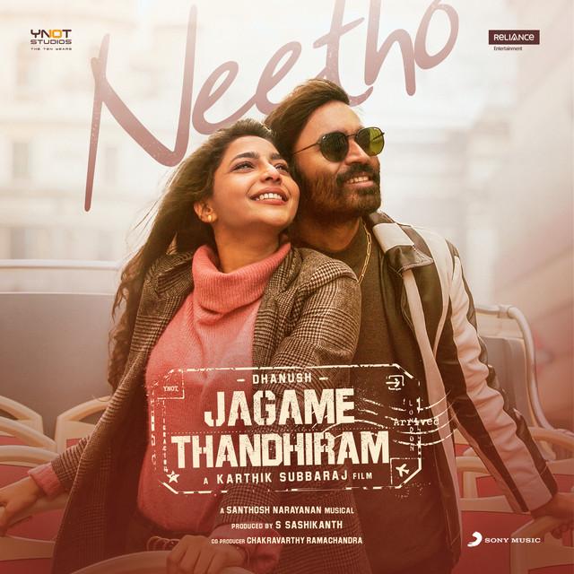 """Neetho [From """"Jagame Thandhiram (Telugu)""""]"""
