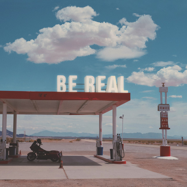 Be Real: Remixes
