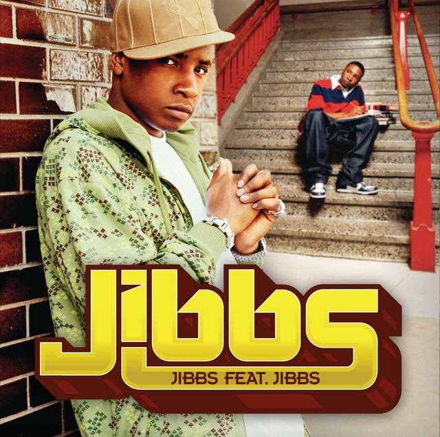 Jibbs feat. Jibbs