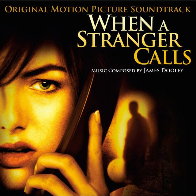When a Stranger Calls (Original Motion Picture Soundtrack) - Official Soundtrack