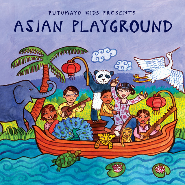 Putumayo Kids Presents Asian Playground
