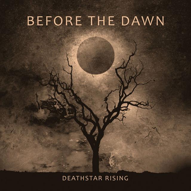 Before The Dawn - Deathstar Rising