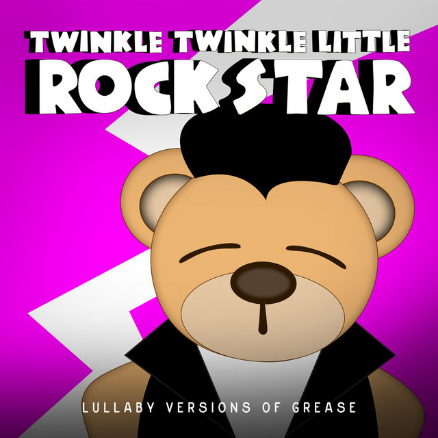 Lullaby Versions of Grease