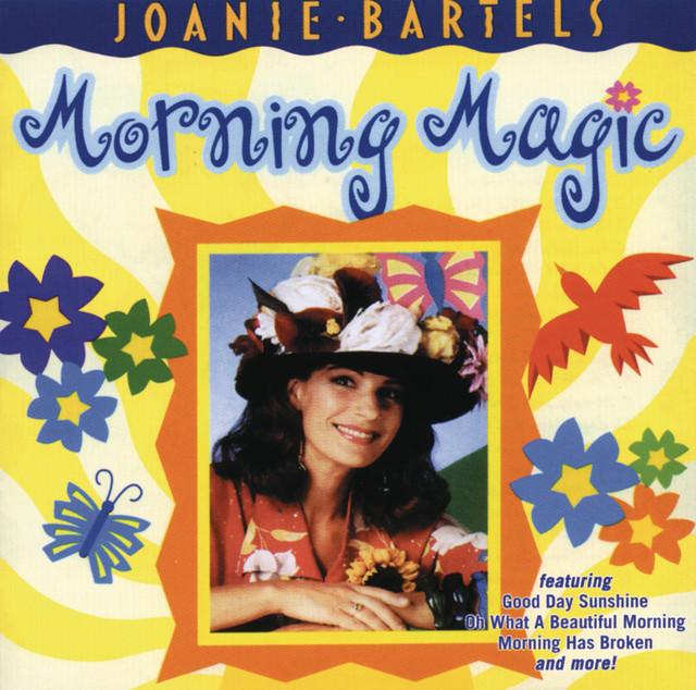 Morning Magic by Joanie Bartels