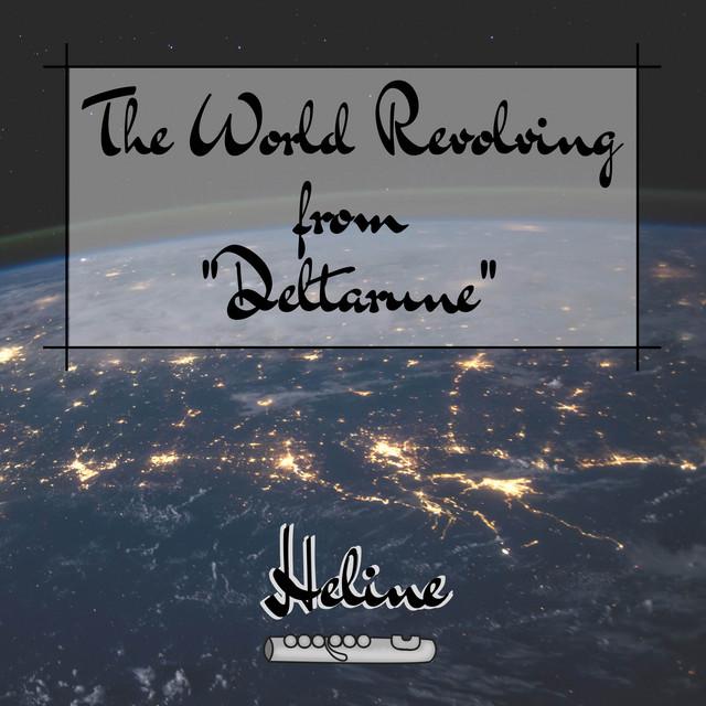 "The World Revolving (From ""Deltarune"") Image"