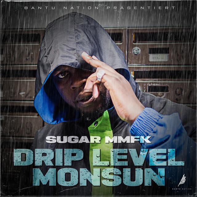 Sugar MMFK Drip Level Monsun acapella
