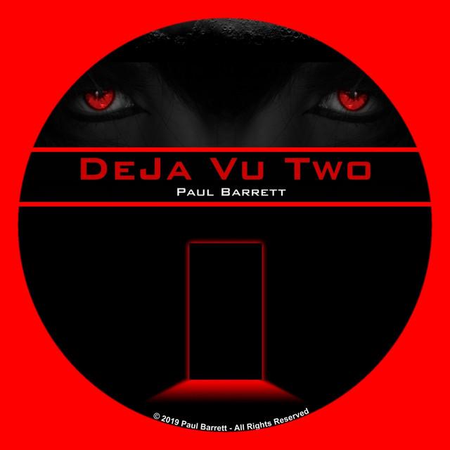 Deja Vu Two