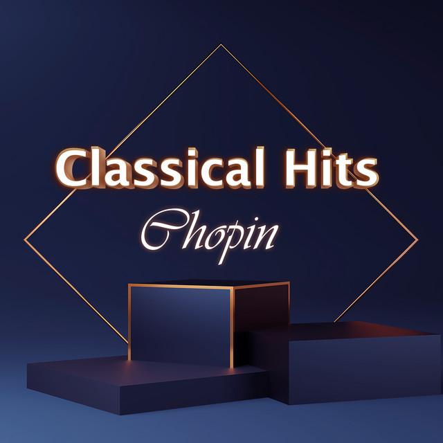 Classical Hits: Chopin