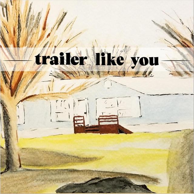 Trailer Like You-Ragland