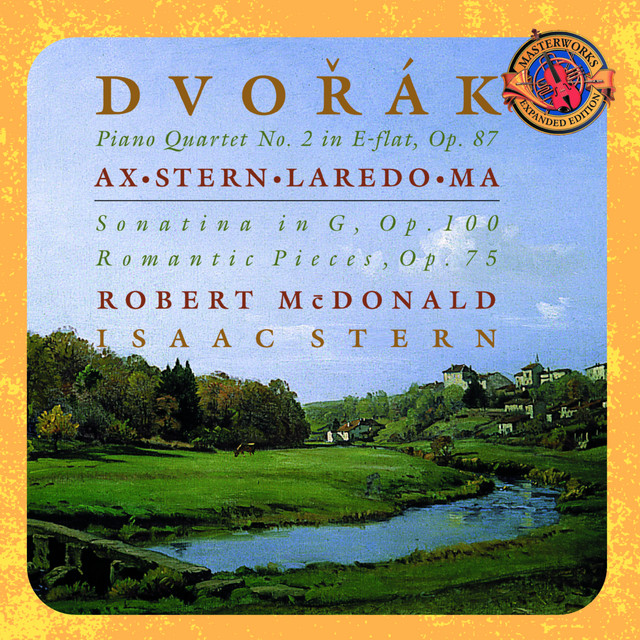 Dvorák: Piano Quartet No. 2 in E-flat Major, Op. 87; Sonatina in G, Op. 100; Romatic Pieces, Op. 75 - Expanded Edition