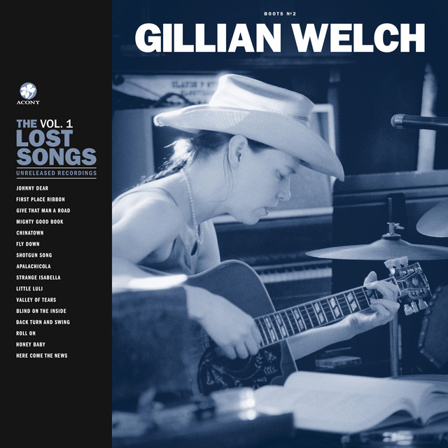 Album cover for Boots No. 2: The Lost Songs, Vol. 1 by Gillian Welch