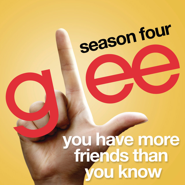 You Have More Friends Than You Know (Glee Cast Version)
