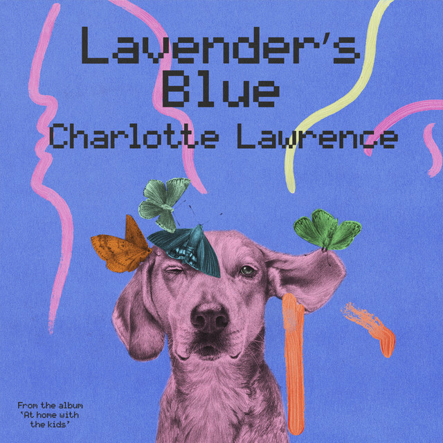 """Lavender's Blue (from """"At home with the kids"""") by At home with the kids"""