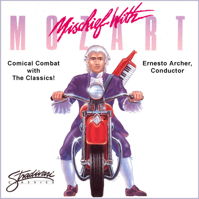 Mischief with Mozart - Humorous Take-Offs of Well-Known Classical Themes