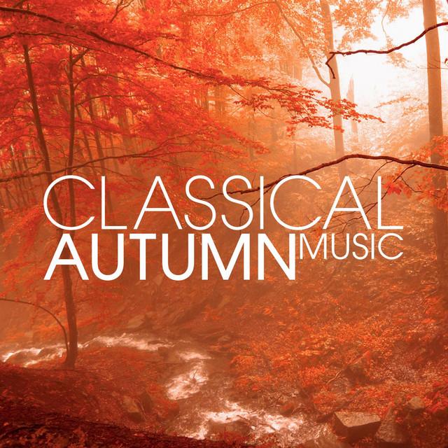 Classical Autumn Music