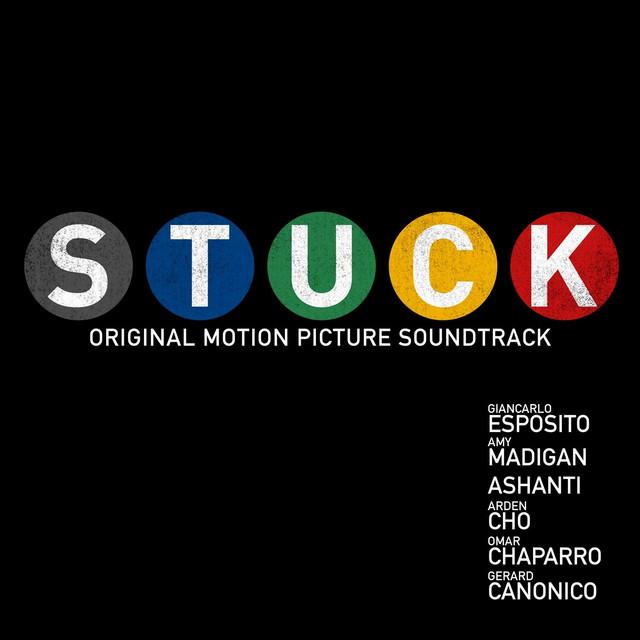 Stuck (Original Motion Picture Soundtrack)