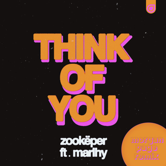 Think of You - Morgan Page Remix