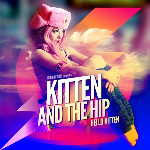 Kitten & The Hip