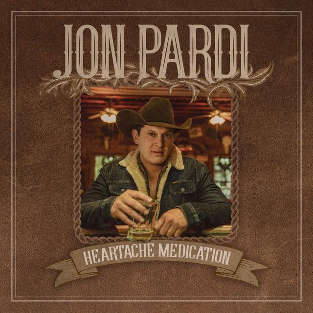 Album cover for Heartache Medication by Jon Pardi