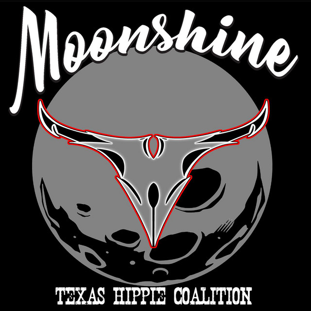 Moonshine By Texas Hippie Coalition On Spotify