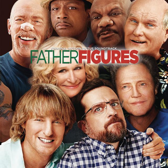 Father Figures (Original Motion Picture Soundtrack)