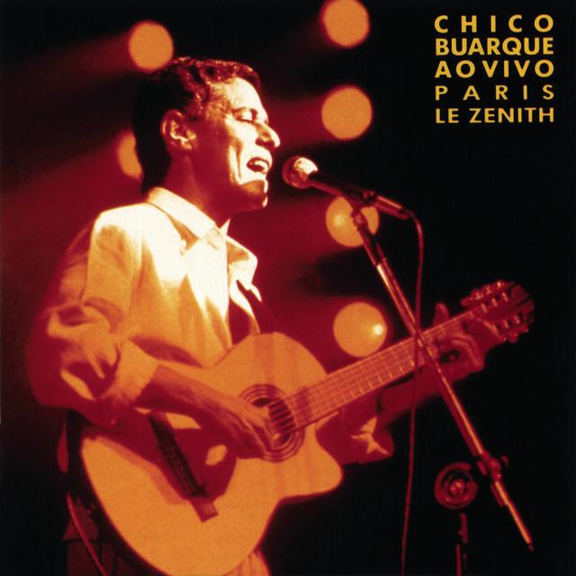 Chico Buarque Ao Vivo - Paris, Le Zenith