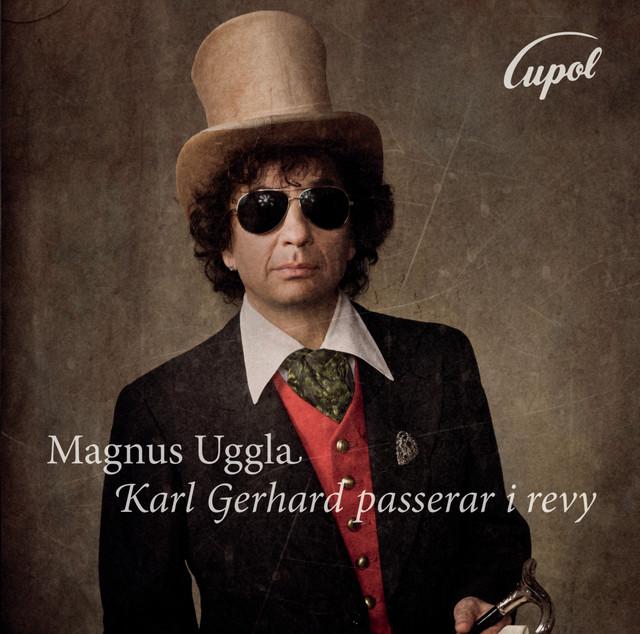 Skivomslag för Magnus Uggla: Karl Gerhard Passerar I Revy