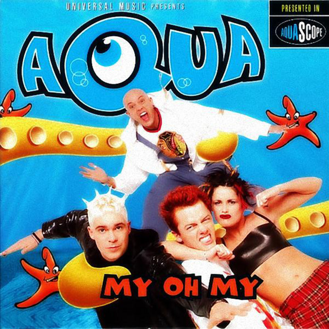 Artwork for My Oh My - Disco 70's Mix by Aqua