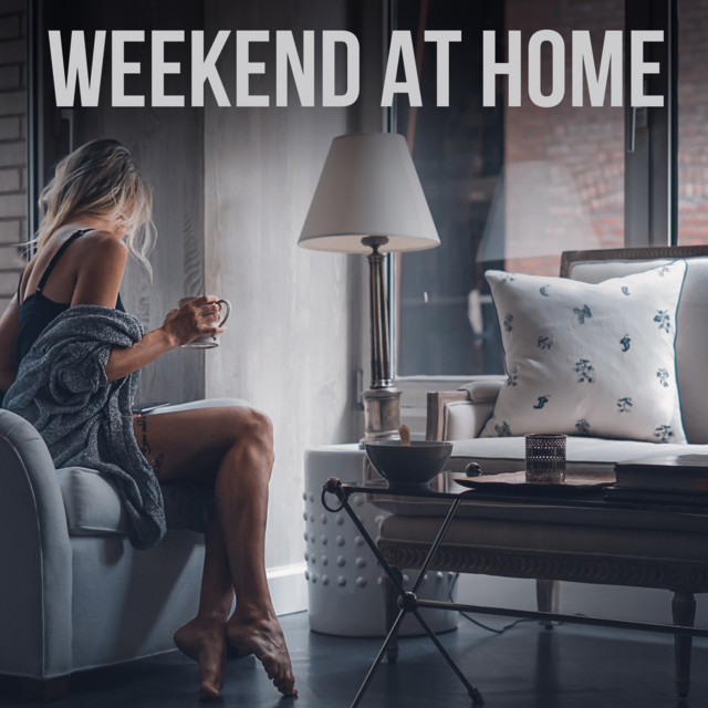 Weekend At Home