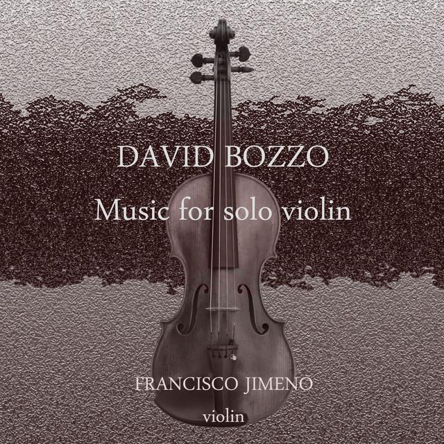 David Bozzo - Music for solo violin