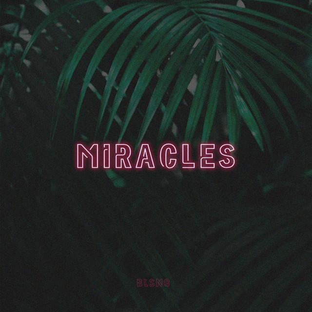 Blsng - Miracles