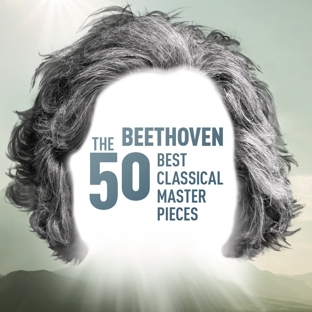 Beethoven - The 50 Best Classical Masterpieces