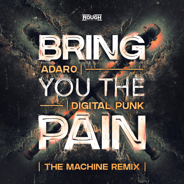 Bring You The Pain (The Machine Remix) Image