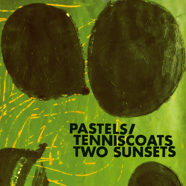 The Pastels  Two Sunsets :Replay