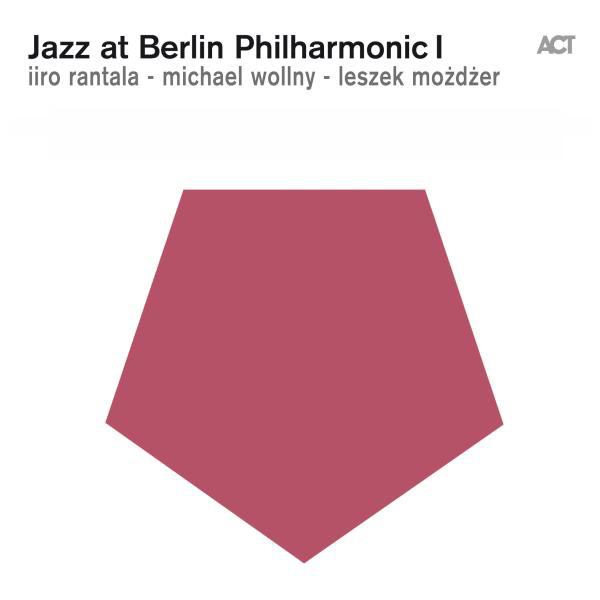 Jazz at Berlin Philharmonic I (Live)