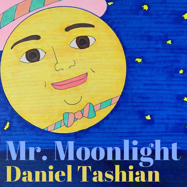 Mr. Moonlight by Daniel Tashian