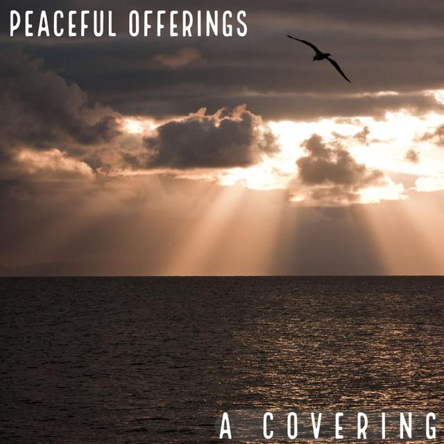 Peaceful Offerings
