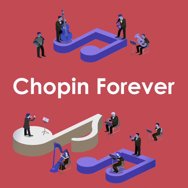Chopin Forever