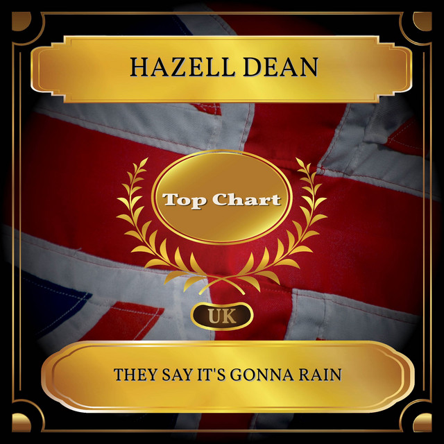 They Say It's Gonna Rain (UK Chart Top 100 - No. 58)