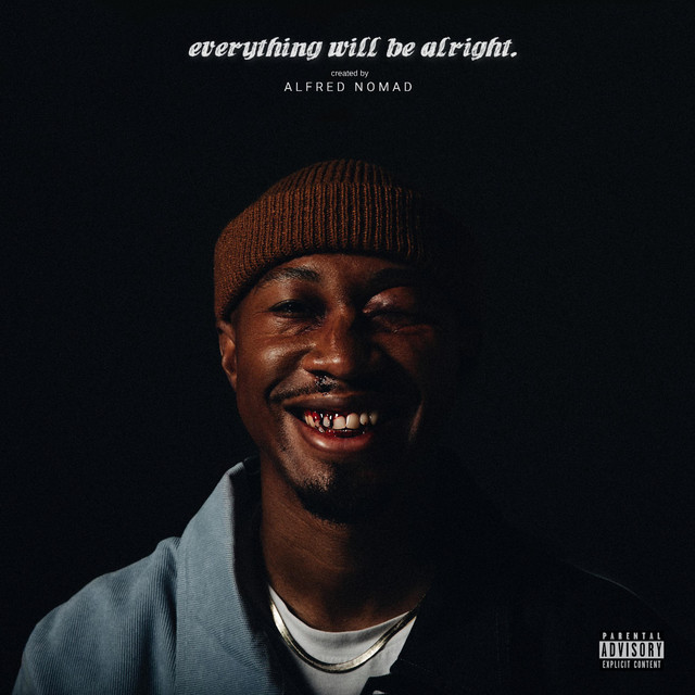 Everything Will Be Alright Image