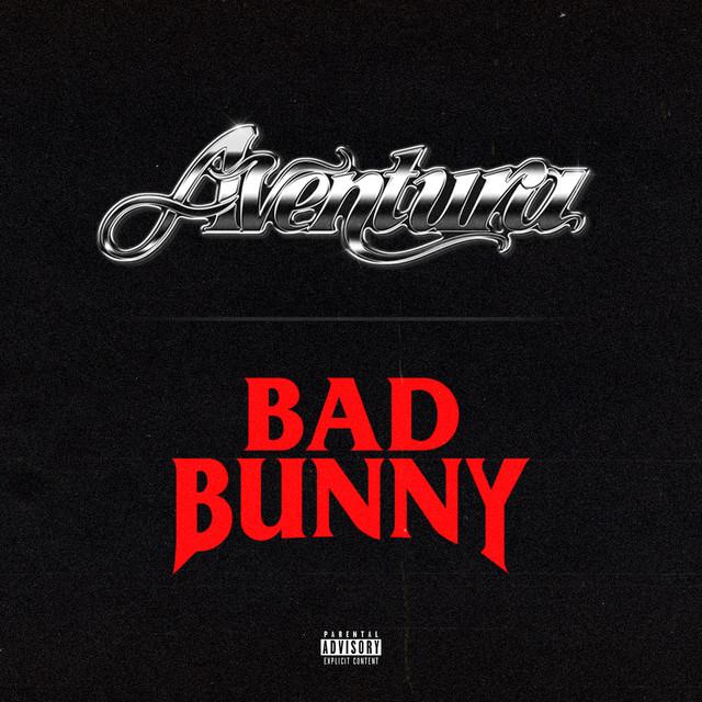 Volví - Single by Aventura, Bad Bunny | Spotify