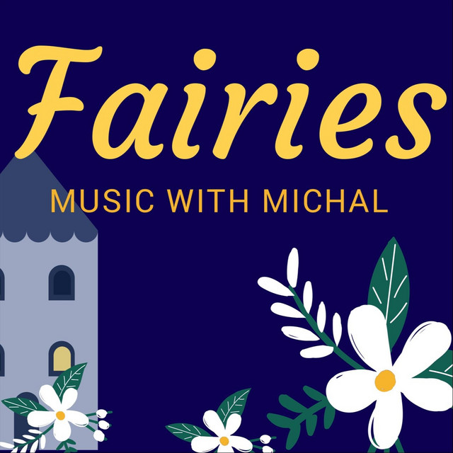Fairies by Music with Michal